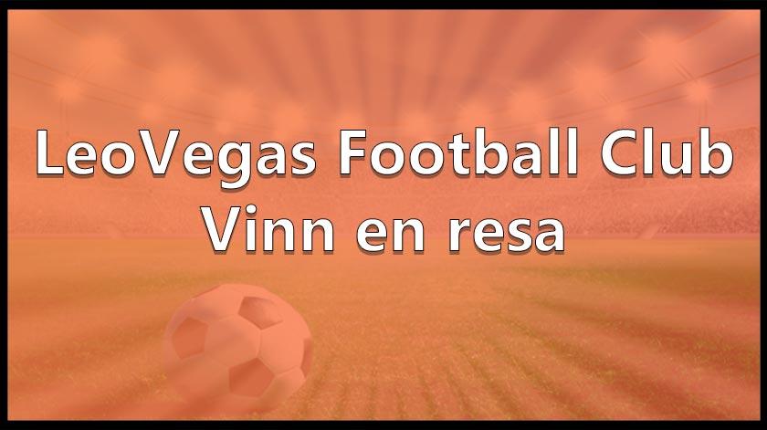 Tävla om en fotbollsresa med LeoVegas